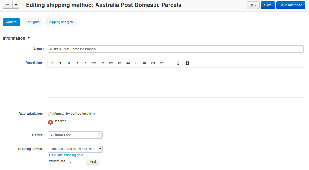 After you configure the shipping method, return to the General tab and test the rate calculation for Australia Post.