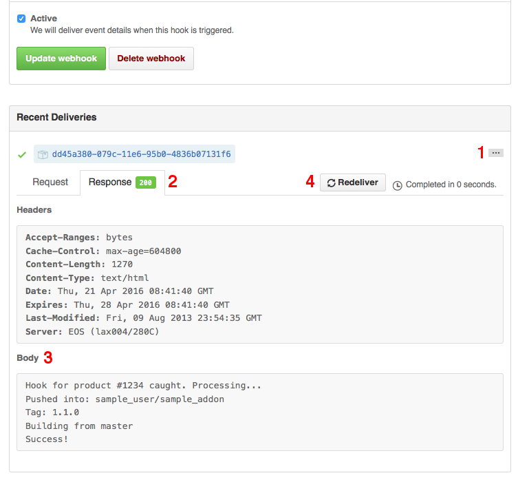 Go to the Response tab of your webhook to see the response from the server about the building process.